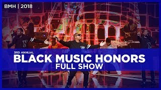 Black Music Honors Full Show | 2018