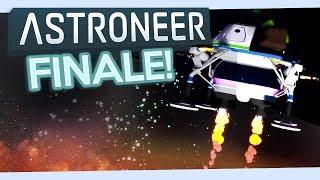 Astroneer FINALE #21 - Interstellar