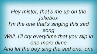 Linda Ronstadt - Hey Mister That's Me Up On The Jukebox Lyrics