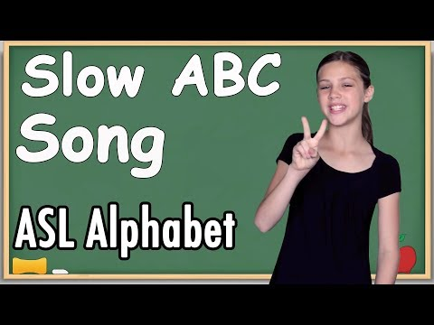 ASL Alphabet Song | Slow ABC Song (song only)