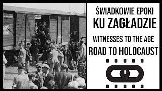 Ku Zagładzie – film dokumentalny. Świadkowie Epoki