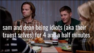 Sam And Dean Being Idiots (aka Their Truest Selves) For 4 And A Half Minutes