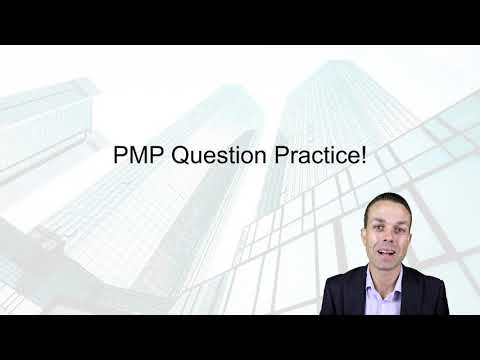 10 - PMP Exam Practice Time! | Five more questions to start your ...