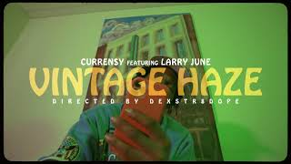 Curren$y ft. Larry June - Vintage Haze