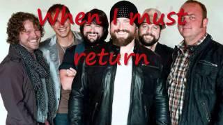 No Hurry- Zac Brown Band Lyrics!