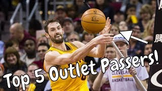 Top 5 NBA Outlet Passers! (2017-2018)