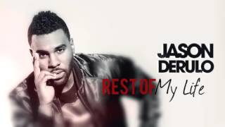 Jason Derulo - Rest Of My Life (Official Audio)