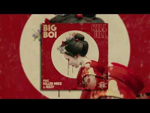 Kill Jill INSTRUMENTAL - Big Boi ft. Killer Mike & Jeezy (Original Audio) (Explicit)