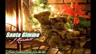 JRandall - Santa Gimme♥.