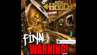 Ace Hood - Mafia Muzic (Freestyle) [The Final Warning]