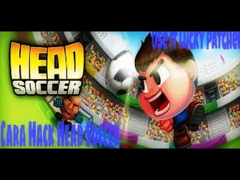 Cara Hack : Head Soccer Menggunakan : Lucky Patcher - No Root!