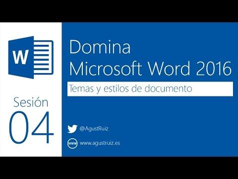 Domina Microsoft Word 2016 - 04 - Temas y estilos de documento