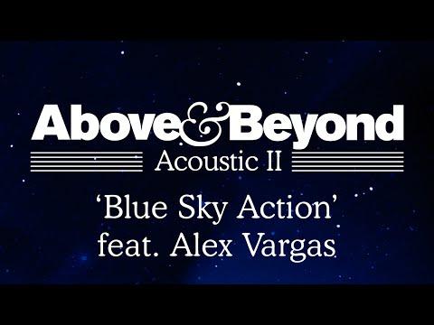 Above & Beyond – Blue Sky Action feat. Alex Vargas (Acoustic II) (Remix Stems)