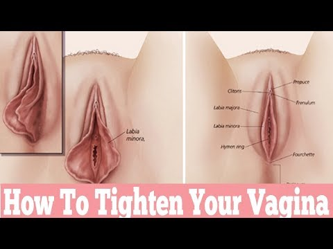 How to Tighten your Vagina for ladies
