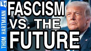 2020: Fascism vs. The Most Progressive Candidate Since FDR