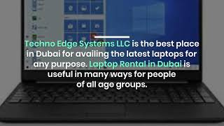 How does Choosing the Best Laptop Rental Provider in Dubai?