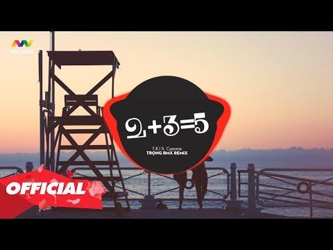 2+3=5, Simple Love, Bạn Tình Ơi ♫ Top 15 Bản Nhạc Trẻ Remix Đang Được Nghe Nhiều Nhất 2019