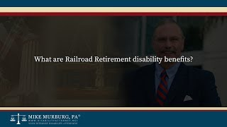 Video thumbnail: What are Railroad Retirement Disability Benefits?
