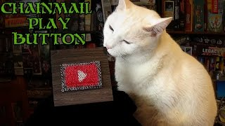 DIY Chainmail Play Button - 900 Subscriber Special