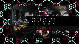 B Young   Gucci Demon