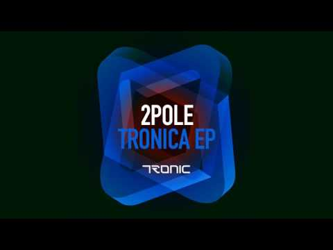 2pole - Rose (Original Mix) [Tronic]