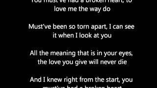 westlife you must have had a broken heart lyrics