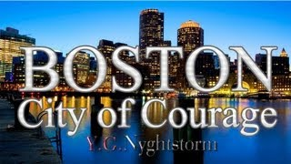 BOSTON: THE CITY OF COURAGE