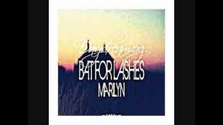 """NEW"" Bat For Lashes- Marilyn ( Daydreamerz Remix)"