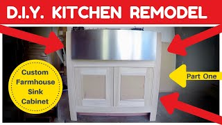 DIY Kitchen Remodel - Custom Farmhouse Sink Cabinet How To