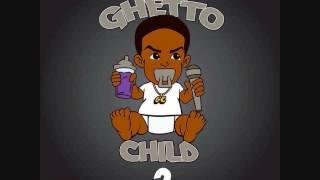 GC PNutt - Ghetto Child (ft Uno Da Gra8) (Official Audio) Ghetto Child 2