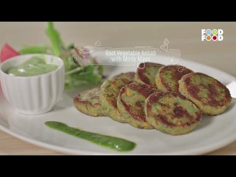 Root Vegetable Kebab With Minty Mayo | Namkeen Nation | Chef Rakesh Sethi | FoodFood