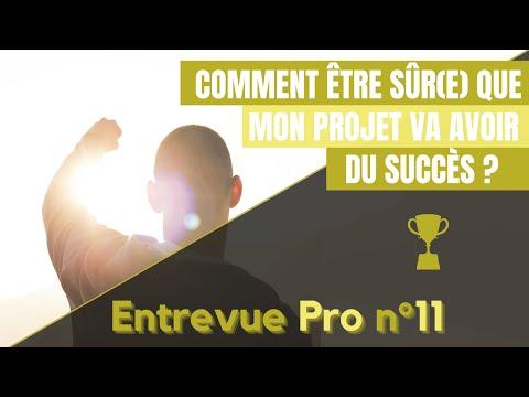 Comment être sûr(e) que mon projet va avoir du succès !