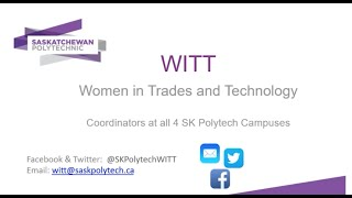 Careers in Welding 2021 – Saskatchewan | SaskPolytech Women in Trades and Technologies WITT