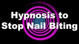 Hypnosis to Stop Nail Biting