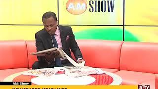 AM Show Newspaper Headlines on JoyNews (19-3-18)