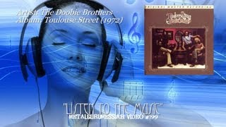 Listen To The Music - The Doobie Brothers (1972) HD FLAC