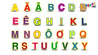 Dạy bé học đọc bảng chữ cái tiếng Việt | Dạy bé học