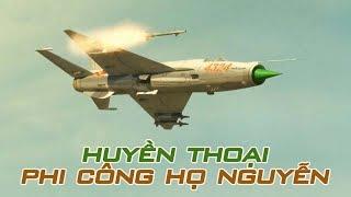 2 Phi Công ACE Huyền Thoại Việt Nam Khiến Không Quân Mỹ Kinh Hoàng