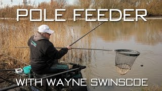 The Pole Feeder With Wayne Swinscoe