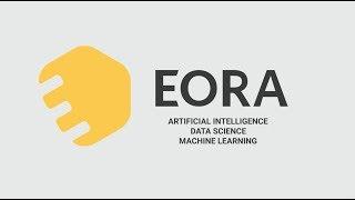 EORA.RU - Решения на основе искуственного интеллекта. Ролик о компании.