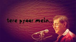 Din guzar gaya aitbaar mei lyrics || jagjit sing lyrics - YouTube