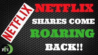 NETFLIX STOCK CAME ROARING BACK!!!! WILL IT GO HIGHER? - OCTOBER 2018