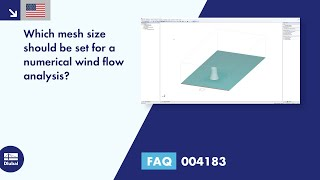 FAQ 004183 | Which mesh size should be set for a numerical wind flow analysis?
