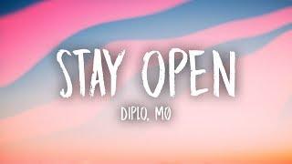 Diplo - Stay Open (Lyrics) ft. MØ