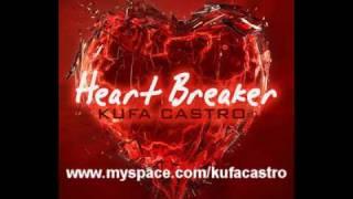 Kufa Castro-Heart Breaker