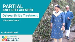Partial Knee Replacement Surgery in India Osteo arthritis of Knee Mumbai