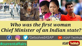 Who was the first woman CM of Indian state? Current Affairs & GK UPSC SSC RRB IBPS Episode-90