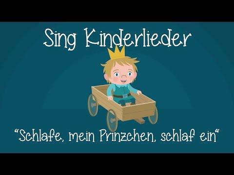 Schlafe, mein Prinzchen, schlaf ein - Schlaflieder zum Mitsingen   Sing Kinderlieder