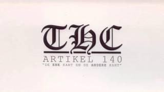 CD2 - #3: Leven als een THCèr - THC ft. Crown