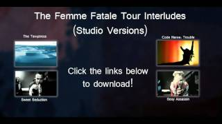 Femme Fatale Tour Interludes (Studio Versions) ALMOST OFFICIAL!